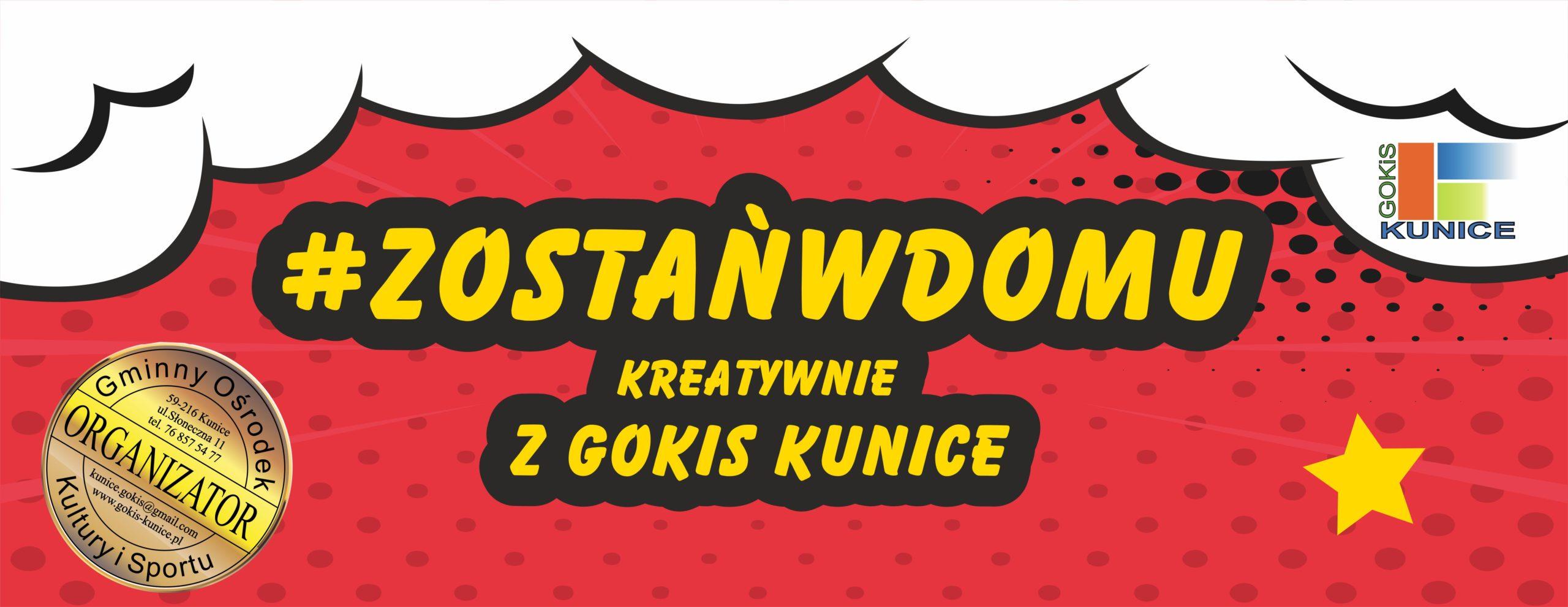 http://www.gokis-kunice.pl/imprezy/zostanwdomu/